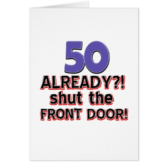 50 Year Old Birthday Gifts Greeting Card