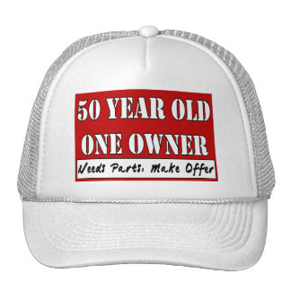 50 Year Old, One Owner - Needs Parts, Make Offer Trucker Hat
