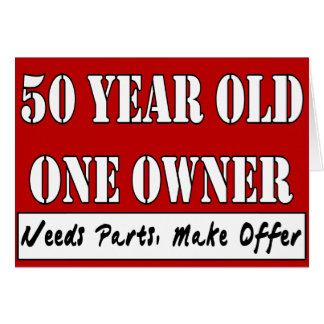 50 Year Old, One Owner - Needs Parts, Make Offer Greeting Card