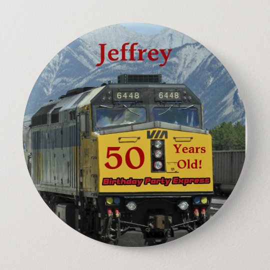 50 Years Old, Railroad Train Birthday Button Pin
