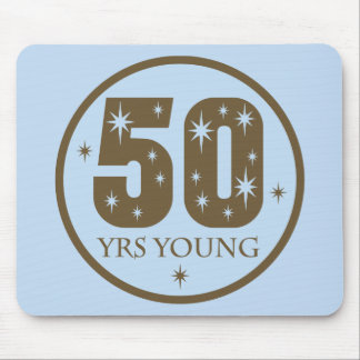 50 Years Young 50th Birthday Gift Mouse Mat