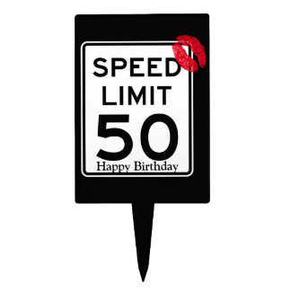 50mph Speed Limit Sign with Happy Birthday Cake Picks