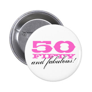 50th birthday button   50 and fabulous!