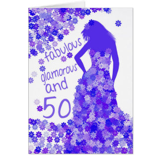 50th Birthday Card - Fabulous, Glamorous And 50