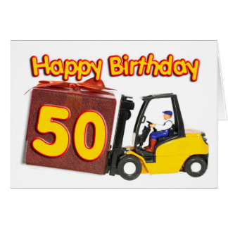 50th birthday card with a fork lift truck