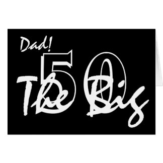 50th Birthday for dad, white letters on black. Greeting Card