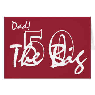 50th Birthday for dad, white letters on red. Greeting Card