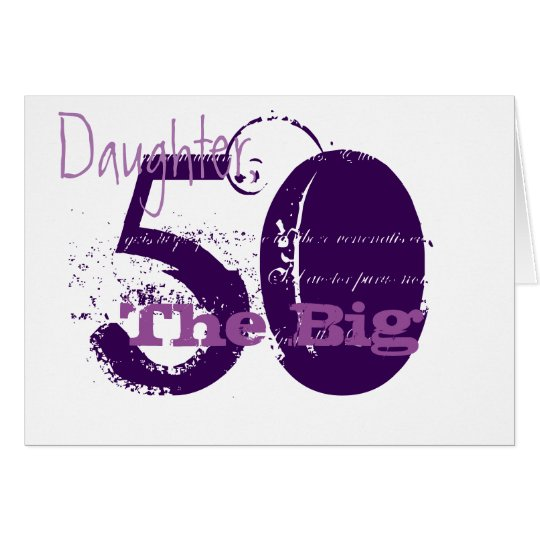 50th Birthday for daughter, purple text on white.