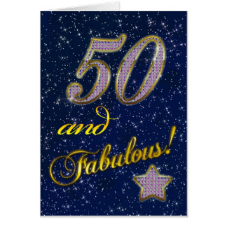 50th birthday for someone Fabulous Greeting Card