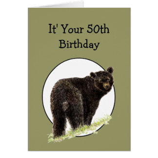 50th Birthday Fun Black Bear - Grin and Bear it Greeting Card