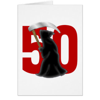 50th Birthday Funny Grim Reaper Greeting Card