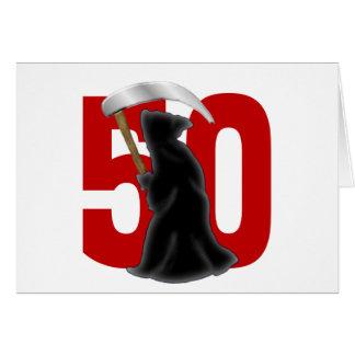 50th Birthday Funny Grim Reaper Greeting Card