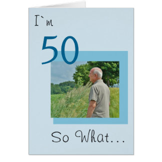 50th Birthday Funny Photo Card