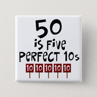50th birthday gifts, 50 is 5 perfect 10s! 15 cm square badge