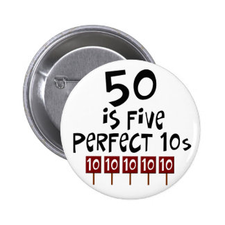 50th birthday gifts, 50 is 5 perfect 10s! 6 cm round badge