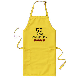 50th birthday gifts, 50 is 5 perfect 10s! long apron
