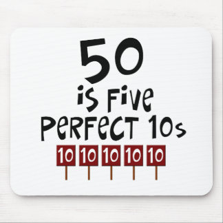 50th birthday gifts, 50 is 5 perfect 10s! mouse mat
