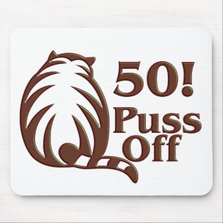 50th Birthday Gifts, 50 Puss Off! Mouse Mats
