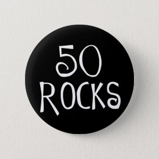 50th birthday gifts, 50 ROCKS 6 Cm Round Badge