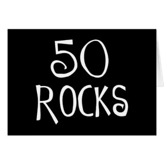 50th birthday gifts, 50 ROCKS Card
