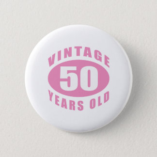 50th Birthday Gifts For Her 6 Cm Round Badge