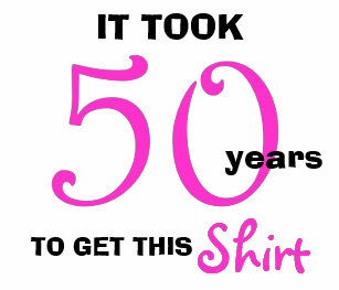 50th Birthday Gifts For Women T Shirt