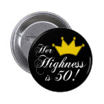 50th birthday gifts, Her highness is 50!