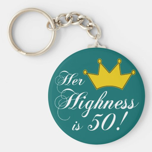50th birthday gifts, Her highness is 50! Basic Round Button Key Ring