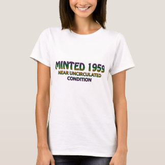 50th Birthday Gifts, Minted 1959! T-Shirt