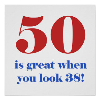 50th Birthday Humor Gifts Poster