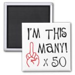 50th birthday Middle Finger Salute Refrigerator Magnet