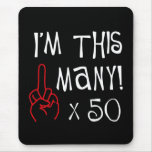 50th birthday Middle Finger Salute Mouse Pad