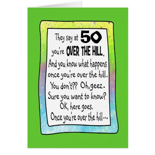 50TH BIRTHDAY OVER THE HILL? CARDS