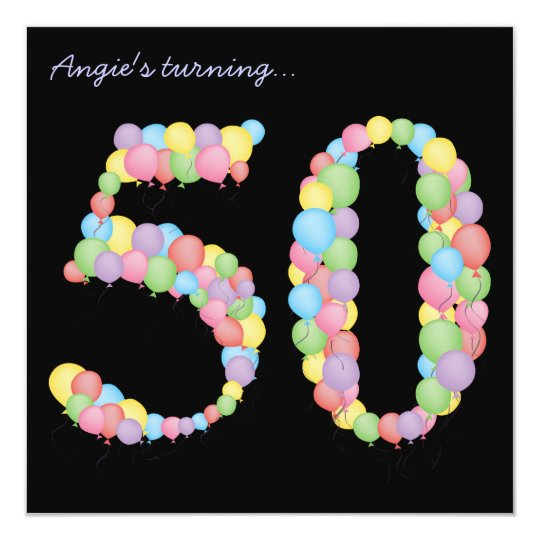 50th Birthday Party Balloons Custom Invitation