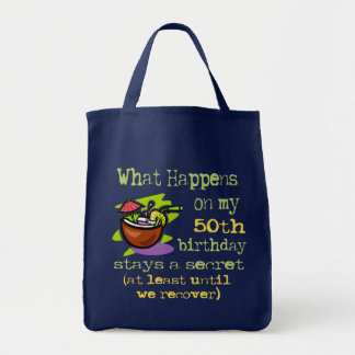 50th Birthday Party Gifts. What happens on my 50th Tote Bag