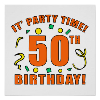 50th Birthday Party Time Poster