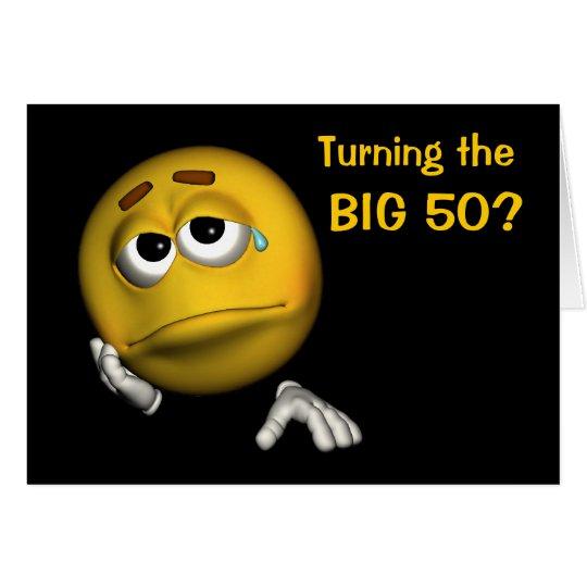 50th Birthday Sad Smiley Face Funny Card
