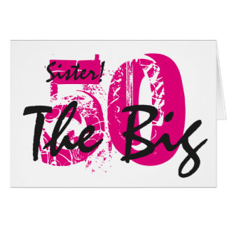 50th Birthday, sister, pink, black text on white. Greeting Card