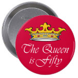 50th birthday The Queen is 50! 10 Cm Round Badge