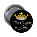 50th birthday The Queen is 50! 6 Cm Round Badge