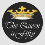50th birthday The Queen is 50! Round Stickers
