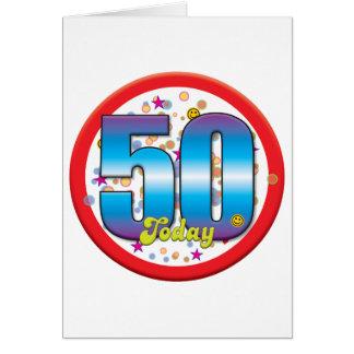 50th Birthday Today v2 Greeting Card