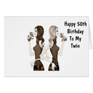 **50th** BIRTHDAY WISHES TO MY **TWIN SISTER** Greeting Card