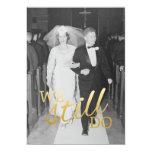 50th Wedding Anniversary with Photo - We Still Do 13 Cm X 18 Cm Invitation Card