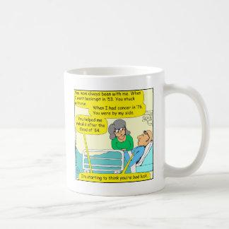 518 youre bad luck cartoon coffee mug