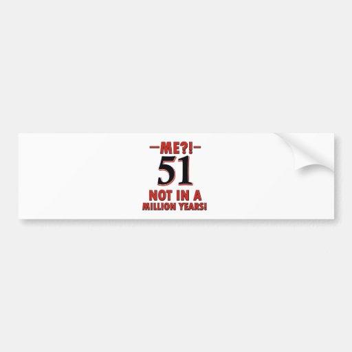 51 year birthday designs bumper stickers