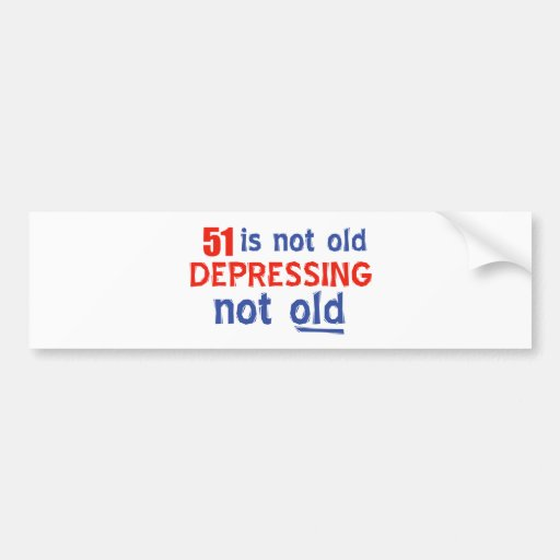51 year old birthday design bumper stickers