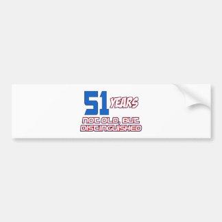 51 YEAR OLD BIRTHDAY DESIGNS BUMPER STICKER