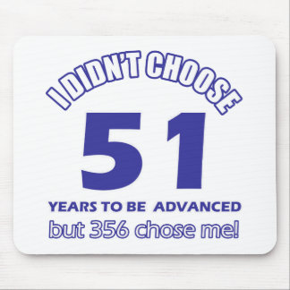 51 years advancement mouse pad