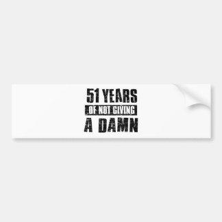 51 years bumper sticker